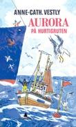 """""""Aurora på Hurtigruten"""" av Anne-Cath. Vestly"""