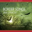 """Border songs"" av Jim Lynch"