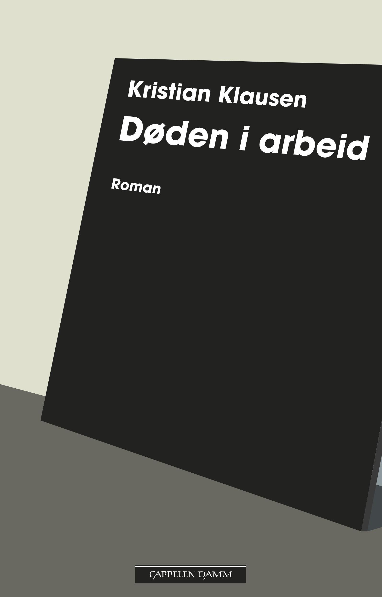 """""""Døden i arbeid - roman"""" av Kristian Klausen"""