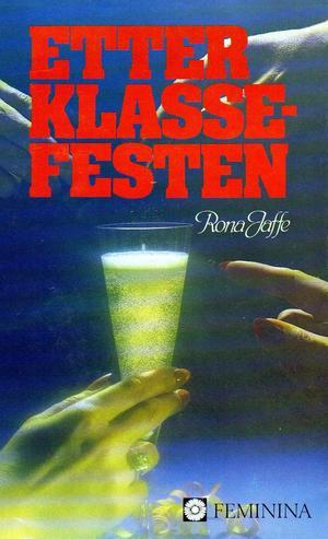 """""""Etter klassefesten"""" av Rona Jaffe"""
