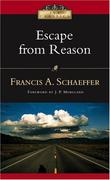 """Escape from Reason - A Penetrating Analysis of Trends in Modern Thought (IVP Classics)"" av Francis A Schaeffer"