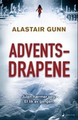 """Adventsdrapene - roman"" av Alastair Gunn"
