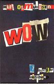 """""""Wow"""" av Mari Osmundsen"""