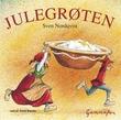 """""""Julegrøten"""" av Sven Nordqvist"""