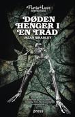 """""""Døden henger i en tråd - et Flavia de Luce mysterium"""" av Alan Bradley"""