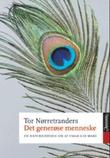 """""""Det generøse menneske - en naturhistorie om at umak gir make"""" av Tor Nørretranders"""