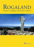 """""""Rogaland historien, landskapet, menneskene, kulturen"""" av Hanne Thomsen"""