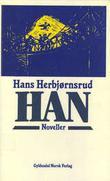"""""""Han"""" av Hans Herbjørnsrud"""