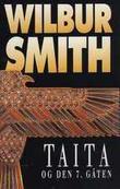 """""""Taita og den 7. gåten"""" av Wilbur A. Smith"""