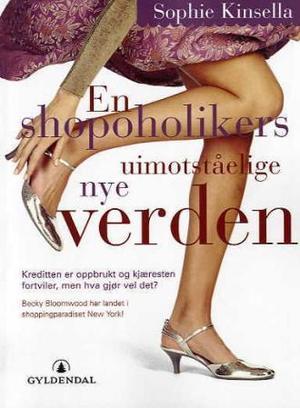 """""""En shopoholikers uimotståelige nye verden"""" av Sophie Kinsella"""