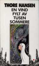 """""""En vind fylt av tusen sommere"""" av Thore Hansen"""