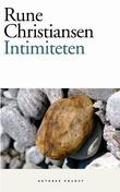 """""""Intimiteten - roman"""" av Rune Christiansen"""