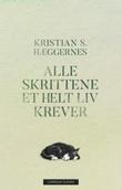"""""""Alle skrittene et helt liv krever"""" av Kristian S. Hæggernes"""