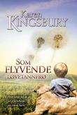 """""""Som flyvende løvetannfrø"""" av Karen Kingsbury"""