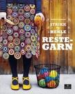 """""""Strikk og hekle med restegarn"""" av Sanna Vatanen"""