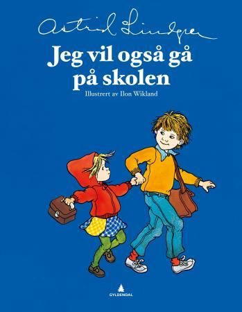 """""""Jeg vil også gå på skolen"""" av Astrid Lindgren"""