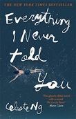 """""""Everything I Never Told You - A Novel"""" av Celeste Ng"""