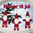 """""""Nisser til jul"""" av Gitte Schou Hansen"""