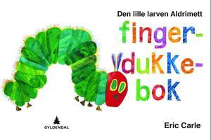 """""""Den lille larven Aldrimett - fingerdukkebok"""" av Eric Carle"""