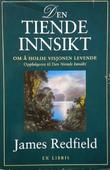 """Din personlige guide - den tiende innsikt"" av James Redfield"