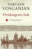 """""""Hviskingenes bok roman"""" av Varujan Vosganian"""