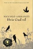 """""""Hvis Gud vil"""" av Niccolò Ammaniti"""