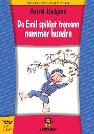 """""""Da Emil spikket tremann nummer hundre"""" av Astrid Lindgren"""