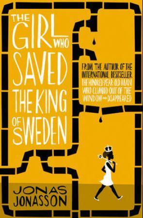"""""""The girl who saved the king of Sweden"""" av Jonas Jonasson"""
