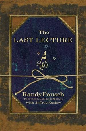 """The Last Lecture"" av Randy Pausch"