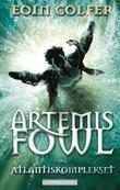 """""""Artemis Fowl og Atlantiskomplekset"""" av Eoin Colfer"""