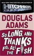 """So long, and thanks for all the fish"" av Douglas Adams"