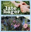 """""""Late hager - din guide til en lettstelt hage"""" av Tor Smaaland"""