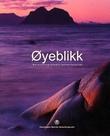 """""""Øyeblikk - naturfortografenes beste fototips"""" av Pål Hermansen"""