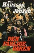 """""""Den farlige våren"""" av Per Hansson"""