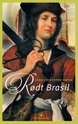 """""""Rødt Brasil"""" av Jean-Christophe Rufin"""