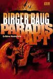 """Paradis tapt - kriminalroman"" av Birger Baug"