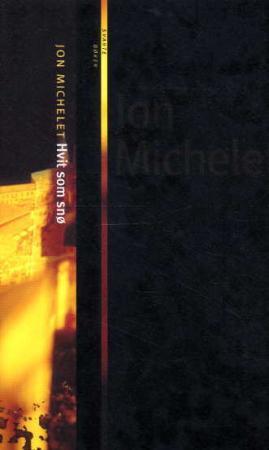 """""""Hvit som snø"""" av Jon Michelet"""