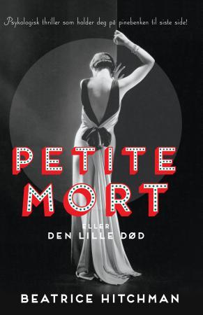 """""""Petite mort, eller Den lille død - roman"""" av Beatrice Hitchman"""