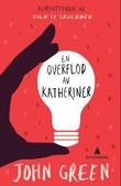 """""""En overflod av Katheriner"""" av John Green"""