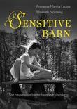 """""""Sensitive barn - det høysensitive barnet fra nyfødt til tenåring"""" av Märtha Louise"""