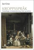 """""""Kroppsspråk - fremstillinger av funksjonshemning i kultur og samfunn"""" av Jan Grue"""