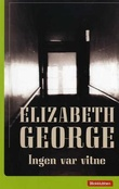 """""""Ingen var vitne"""" av Elizabeth George"""