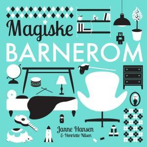 """""""Magiske barnerom"""" av Janne Hansen"""