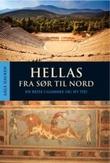 """""""Hellas fra sør til nord - en reise i gammel og ny tid"""" av Aage Hauken"""
