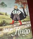 """""""Hugo"""" av Maria Gripe"""