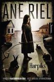 """""""Harpiks"""" av Ane Riel"""