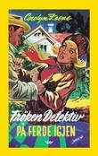 """""""Frøken detektiv på ferde igjen"""" av Carolyn Keene"""
