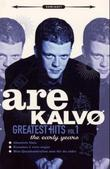 """Greatest hits vol 1 - the early years"" av Are Kalvø"