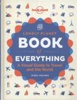 """The Lonely Planet book of everything - a visual guide to travel and the world"" av Nigel Holmes"