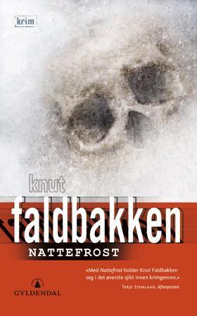 """Nattefrost - kriminalroman"" av Knut Faldbakken"